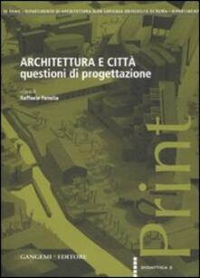 Architettura e città. Questioni di progettazione - copertina
