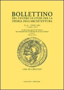 Libro Bollettino del Centro di studi per la storia dell'architettura (2004). Vol. 41