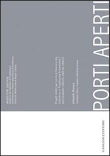 Porti aperti. Progetti didattici per il porto di Catanzaro Lido - Antonello Monaco,Elvira Tropiano,Valentina Grasso - copertina