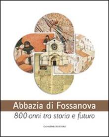 Abbazia di Fossanova. Ediz. illustrata - copertina