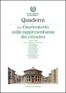 Foto Cover di Quaderni dell'Osservatorio sulla rappresentanza dei cittadini 2008. Vol. 4, Libro di  edito da Gangemi