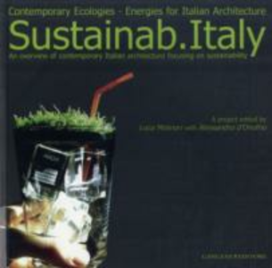 Libro Sustainab Italy. Contemporary ecologies, energies for italian architecture