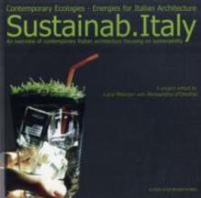 Sustainab Italy. Contemporary ecologies, energies for italian architecture - copertina