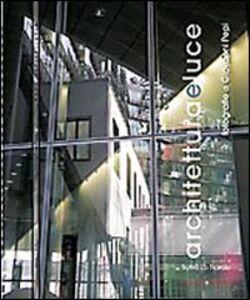 Libro Architetture e luce. Fotografie di Giovanni Pepi