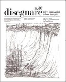 Disegnare. Idee, immagini. Ediz. italiana e inglese. Vol. 36 - copertina