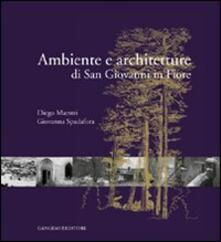 Ambiente e architetture di San Giovanni in Fiore - Diego Maestri,Giovanna Spadafora - copertina