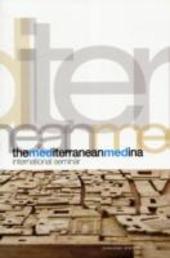 The Mediterranean Medina. International seminar