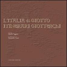 L' Italia di Giotto. Itinerari giotteschi - copertina