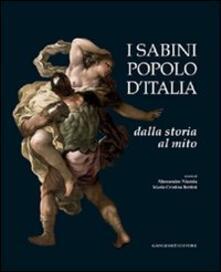 I Sabini popolo d'Italia. Dalla storia al mito - Maria Cristina Bettini,Alessandro Nicosia - copertina
