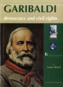 Libro Garibaldi. Democracy and civil rights Lauro Rossi