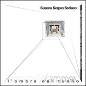 Libro Susana Serpas Soriano. Wunderkammer. L'ombra del tuono Simonetta Lux