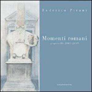 Libro Momenti romani. Acquerelli 2003-2009 Federico Pirani