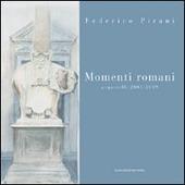 Momenti romani. Acquerelli 2003-2009