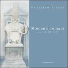 Momenti romani. Acquerelli 2003-2009 - Federico Pirani - copertina