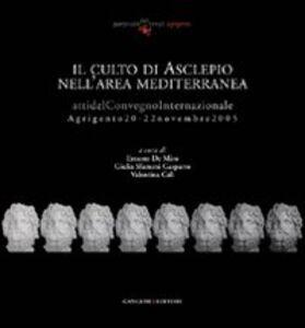 Libro Il culto di Asclepio nell'area mediterranea