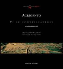 Agrigento. Le fortificazioni - Graziella Fiorentini - copertina