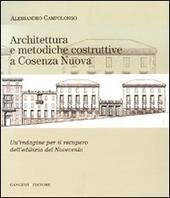 Architettura e metodiche costruttive a Cosenza Nuova. Un'indagine per il recupero dell'edilizia del Novecento