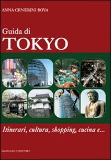 Camfeed.it Guida di Tokyo. Itinerari, cultura, shopping, cucina e... Image