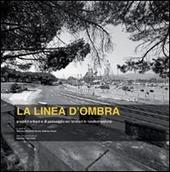 La linea d'ombra. Progetti urbani e di paesaggio nei territori della Sardegna in trasformazione