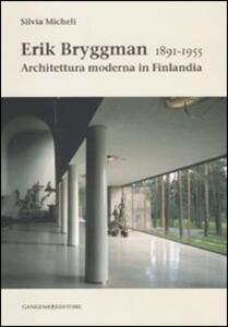 Erik Bryggman 1891-1955. Architettura moderna in Finlandia