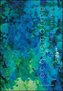 Acque marine. Colori dal Mediterraneo