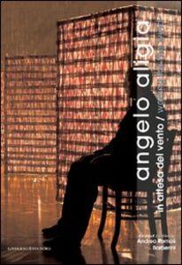 Foto Cover di Angelo Aligia. In attesa del vento. Ediz. italiana e inglese, Libro di  edito da Gangemi