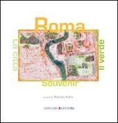 Roma souvenir, la citta e il verde. Ediz. italiana e inglese