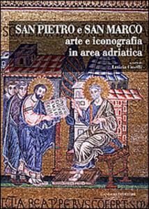 San Pietro e San Marco. Arte e iconografia in area adriatica