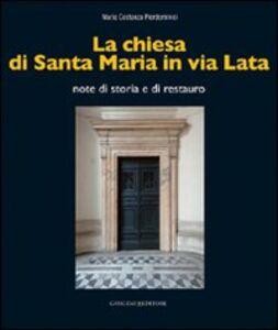Libro La chiesa di Santa Maria in via Lata. Note di storia e di restauro Maria Costanza Pierdomenici