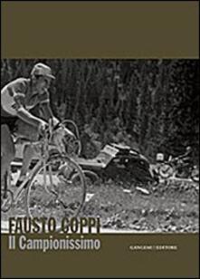 Ilmeglio-delweb.it Fausto Coppi. Il campionissimo. Catalogo della mostra Image