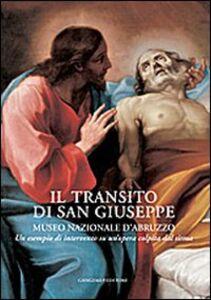 Libro Il transito di San Giuseppe. Museo Nazionale d'Abruzzo. Un esempio di intervento su un'opera colpita dal sisma M. Stella Stampinato