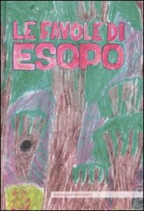 Libro Le favole di Esopo. Ediz. illustrata