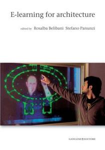 Libro E-learning for architecture. Con DVD Rosalba Belibani , Stefano Panunzi
