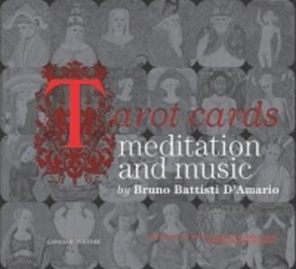 Tarot cards. Meditation and music. Con CD-ROM - Bruno Battisti D'Amario - copertina