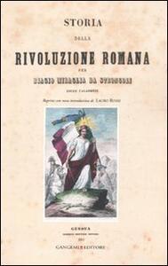 Storia della rivoluzione romana per Biagio Miraglia da Strongoli. Esule calabrese (rist. anast. Genova, 1851) - copertina