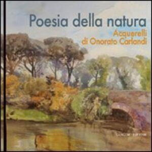 Foto Cover di Poesia della natura. Acquerelli di Onorato Carlandi, Libro di  edito da Gangemi
