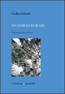 Un cumulo di bugie - Giulio Ghirardi - copertina