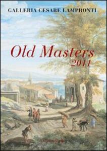 Old Masters 2011. Galleria Cesare Lampronti - copertina