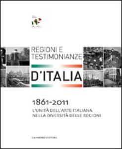 1861-2011. L'Unità dell'arte italiana nella diversità delle regioni. Regioni e testimonianze - copertina