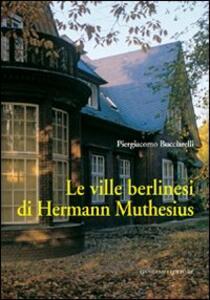 Le ville berlinesi di Hermann Muthesius - Piergiacomo Bucciarelli - copertina