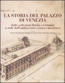 Listadelpopolo.it La storia del Palazzo di Venezia dalle collezioni Barbo e Grimani a sede dell'ambasciata veneta e austriaca. Vol. 1 Image