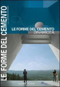 Le forme del cemento. Dinamicità - copertina