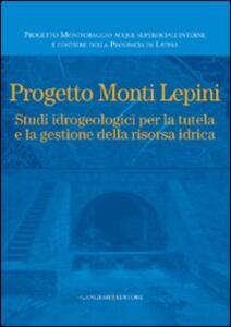 Progetto Monti Lepini. Studio idrogeologici per la tutela e la gestione della risorsa idrica - copertina