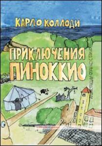 Le avventure di Pinocchio. Ediz. russa