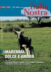 Italia nostra (2011). Vol. 464: Maremma dolce amara. - copertina