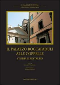 Libro Il palazzo Boccapaduli alle Coppelle. Storia e restauro