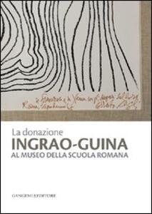 La donazione Ingrao-Guina al Museo della Scuola Romana - copertina