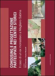 Cohousing e progettazione partecipata nei centri storici. Il caso di un ex monastero a Magliano Sabina - copertina