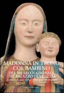 Grandtoureventi.it Madonna in trono col Bambino del Museo Nazionale del Palazzo di Venezia. Restauro di una storia. Storia di un restauro Image