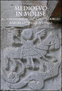 Medioevo in Molise. Il cantiere della chiesa di San Giorgio Martire a Petrella Tifernina - copertina